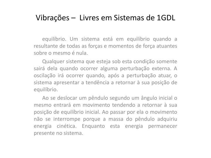 Vibra es livres em sistemas de 1gdl