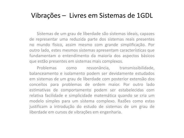 Vibra es livres em sistemas de 1gdl1
