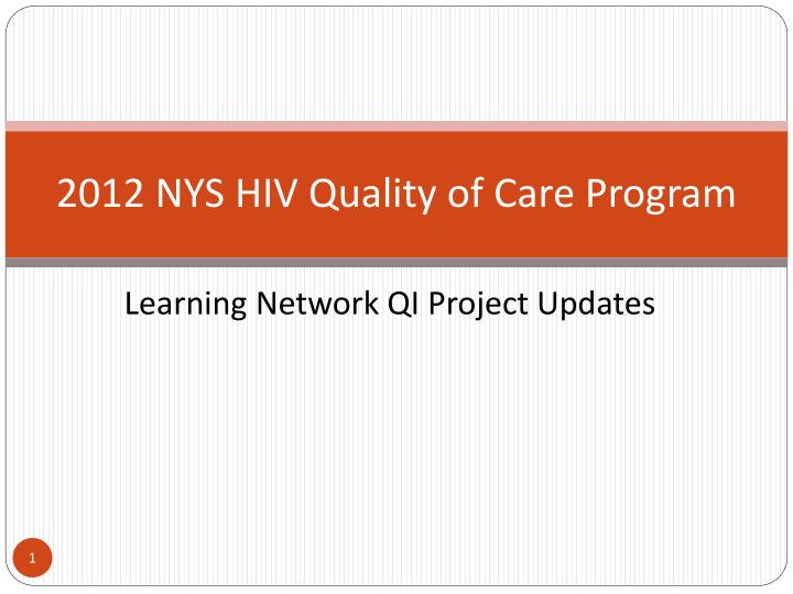 2012 nys hiv quality of care program n.