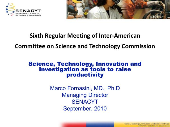 sixth regular meeting of inter american committee on science and technology commission