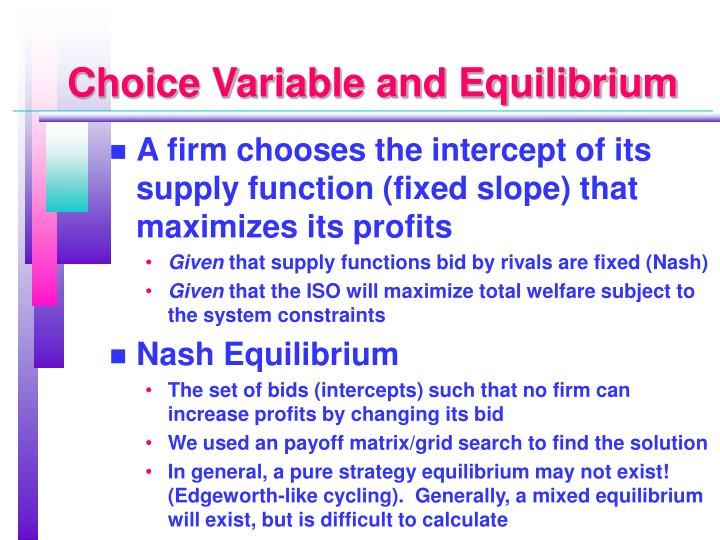 Choice Variable and Equilibrium
