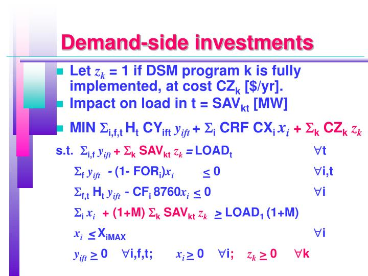 Demand-side investments