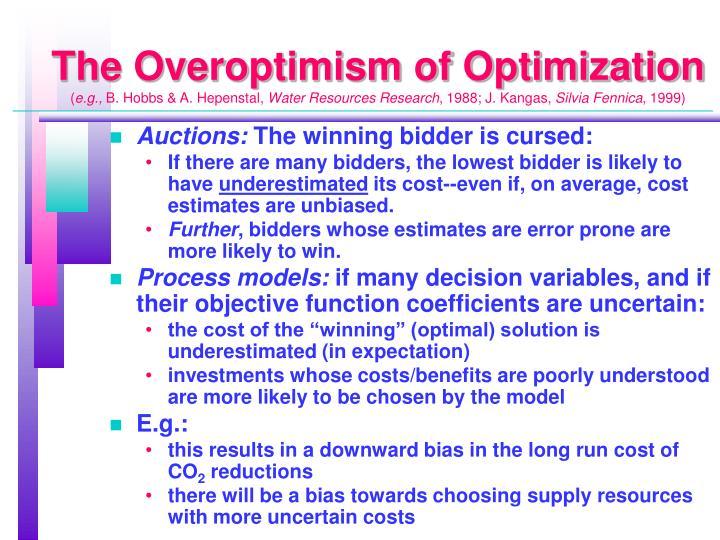 The Overoptimism of Optimization