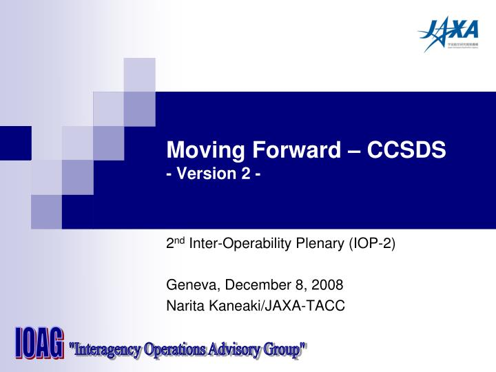 moving forward ccsds version 2 n.