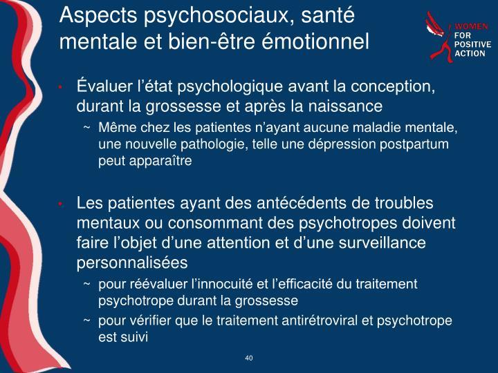 Aspects psychosociaux, santé mentale et bien-être émotionnel