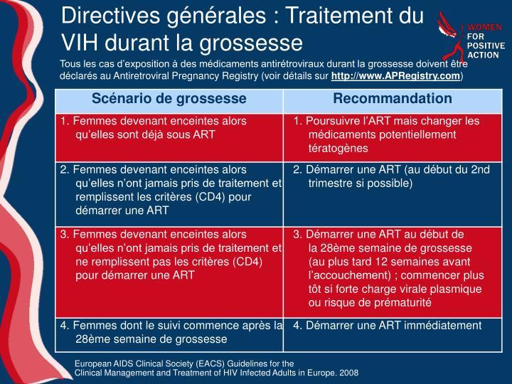 Directives générales: Traitement du VIH durant la grossesse