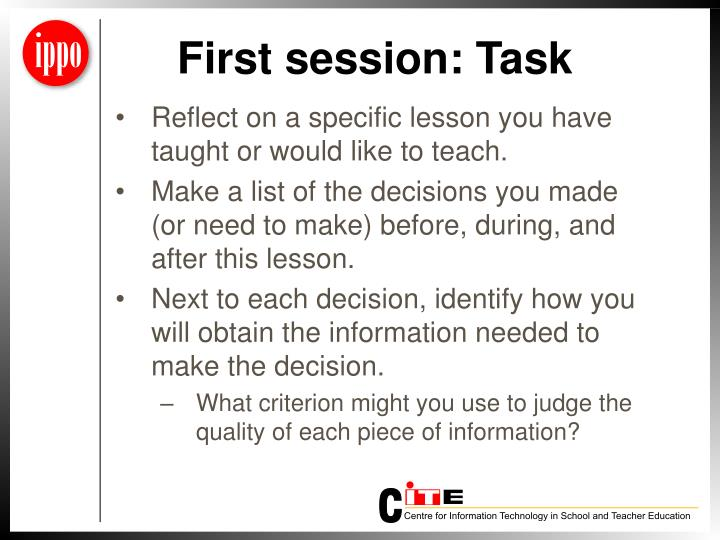 First session: Task