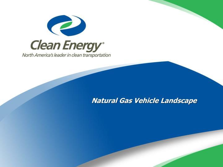 Natural Gas Vehicle Landscape