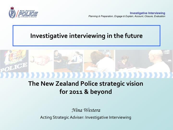 Investigative interviewing in the future