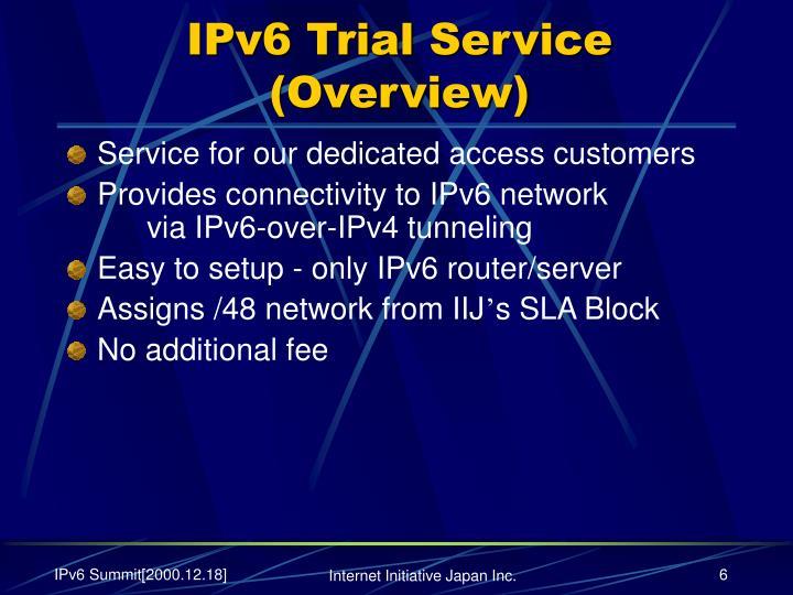 IPv6 Trial Service
