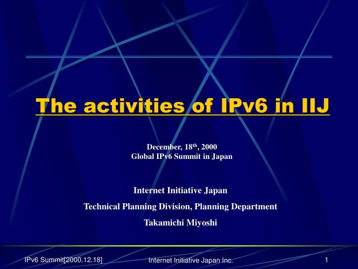 The activities of ipv6 in iij
