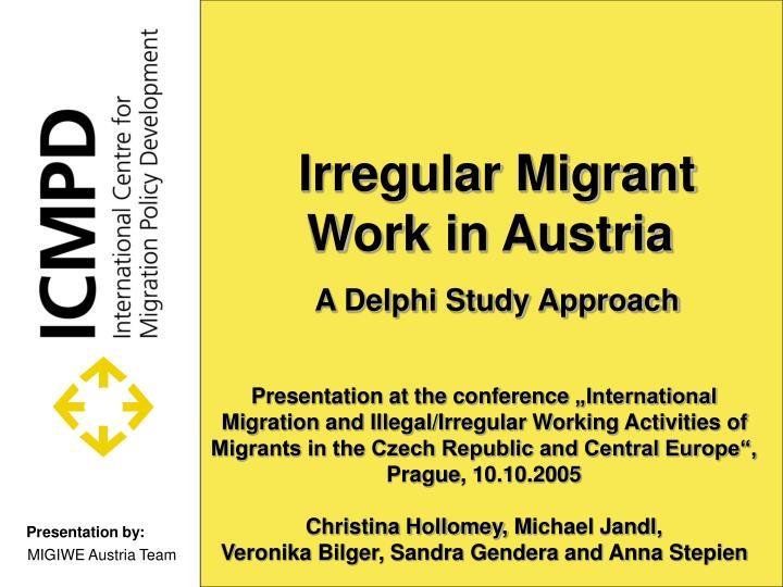 irregular migrant work in austria a delphi study approach n.