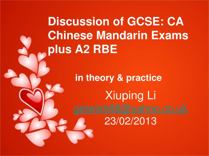 discussion of gcse ca chinese mandarin exams plus a2 rbe in theory practice n.