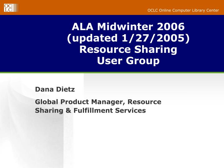 ala midwinter 2006 updated 1 27 2005 resource sharing user group n.