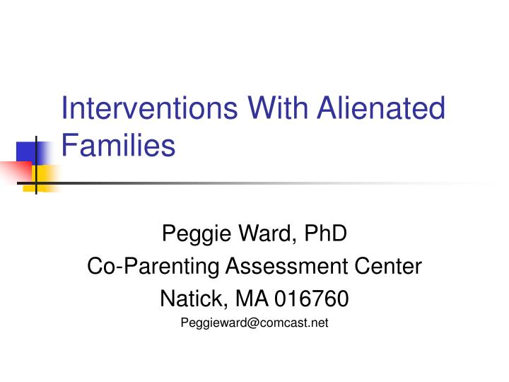 interventions with alienated families n.