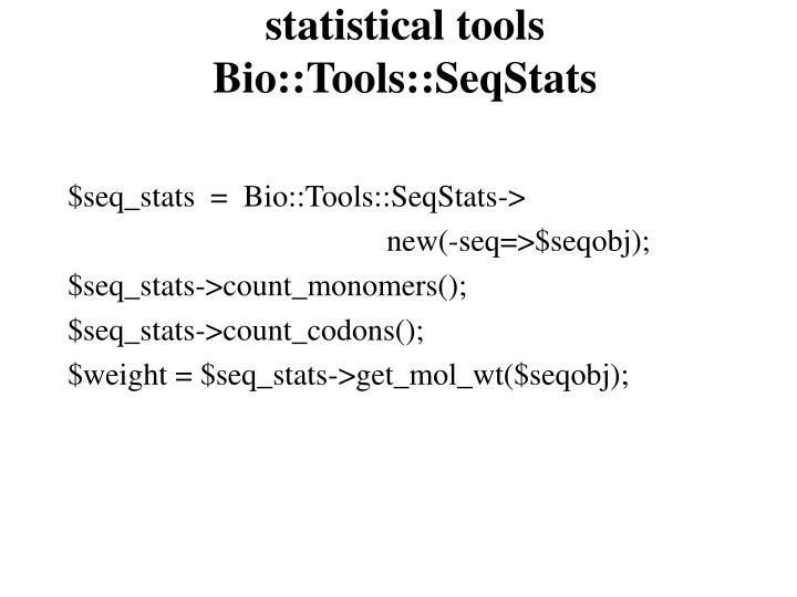 statistical tools Bio::Tools::SeqStats
