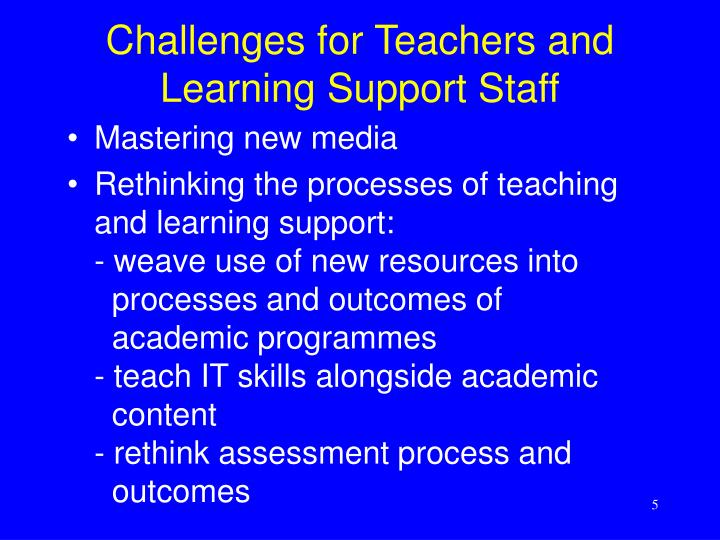 Challenges for Teachers and Learning Support Staff