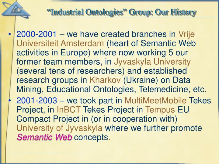"""""""Industrial Ontologies"""" Group: Our History"""