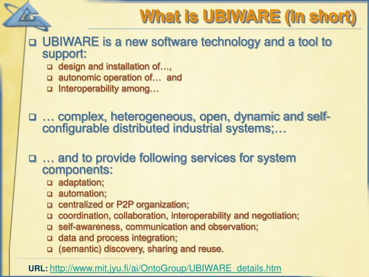 What is UBIWARE (in short)