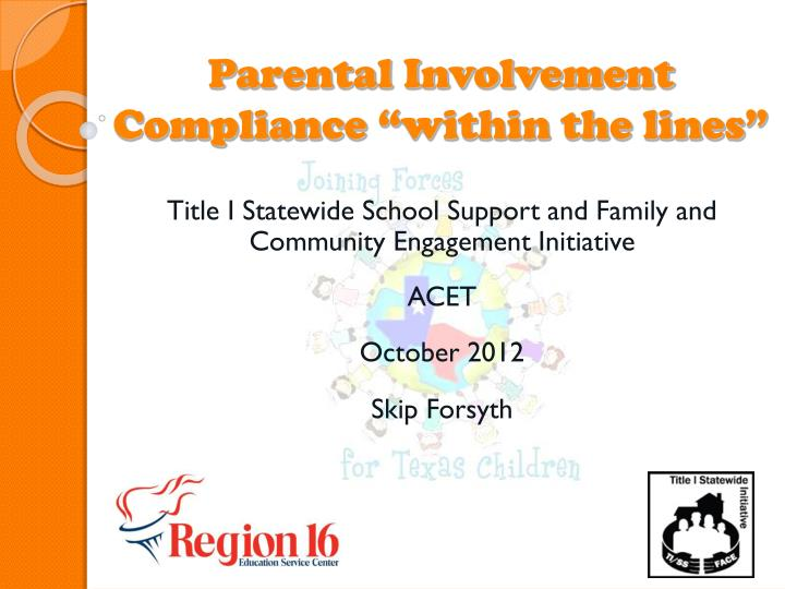 Parental involvement compliance within the lines
