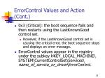 errorcontrol values and action cont