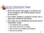 kernel initialization stage