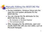 manually editing the boot ini file