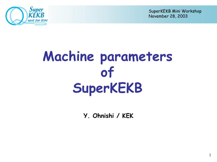 machine parameters of superkekb n.