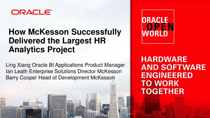 how mckesson successfully delivered the largest hr analytics project n.