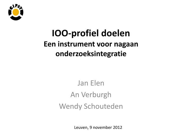 ioo profiel doelen een instrument voor nagaan onderzoeksintegratie n.