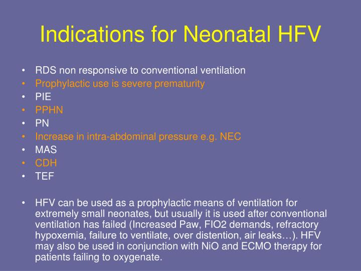 Indications for Neonatal HFV