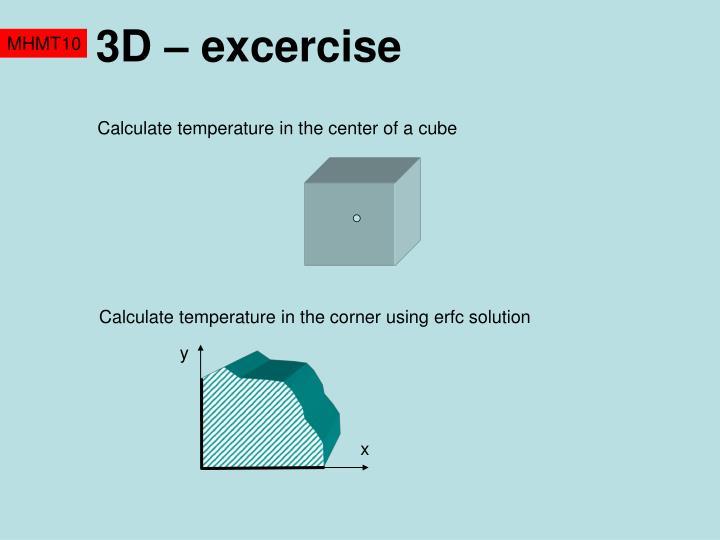 3D – excercise