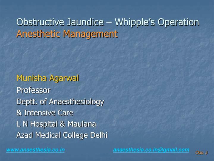 obstructive jaundice whipple s operation anesthetic management n.