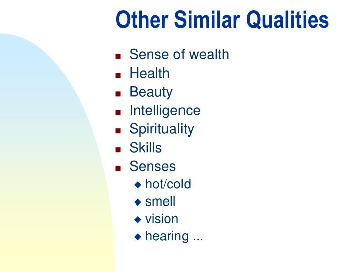 Other Similar Qualities