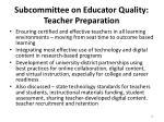 subcommittee on educator quality teacher preparation