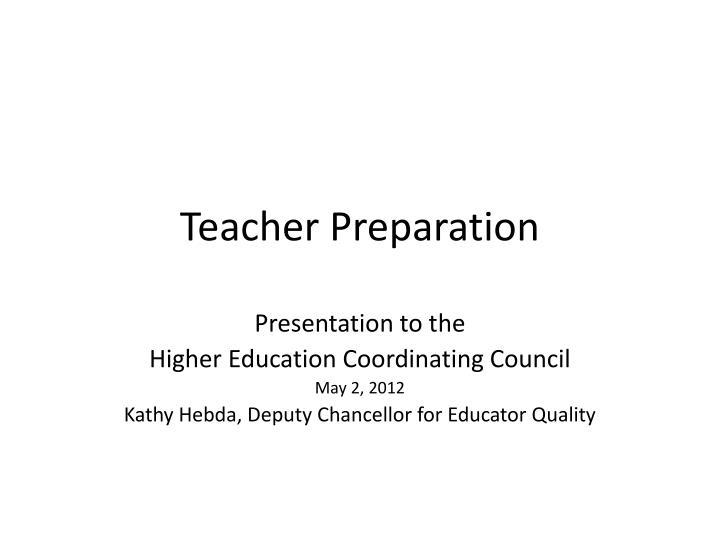 teacher preparation n.