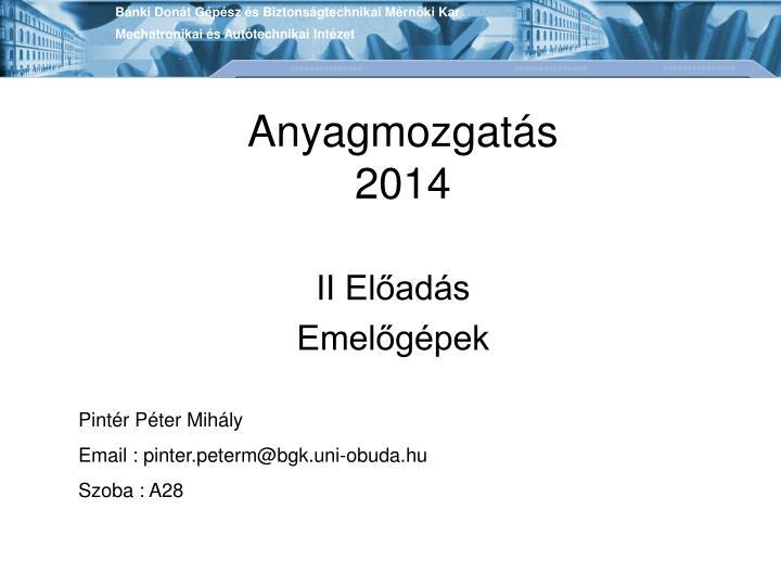 Anyagmozgat s 2014