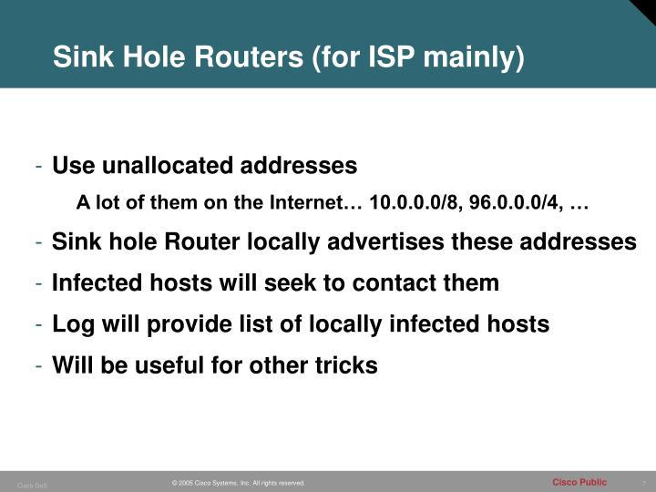 Sink Hole Routers (for ISP mainly)