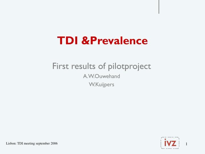 tdi prevalence n.