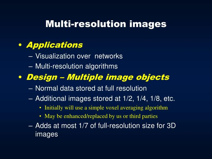 Multi-resolution images