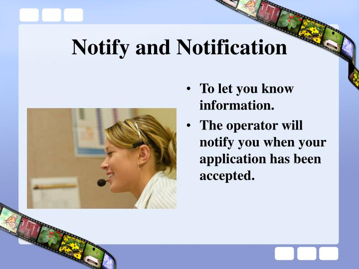Notify and Notification