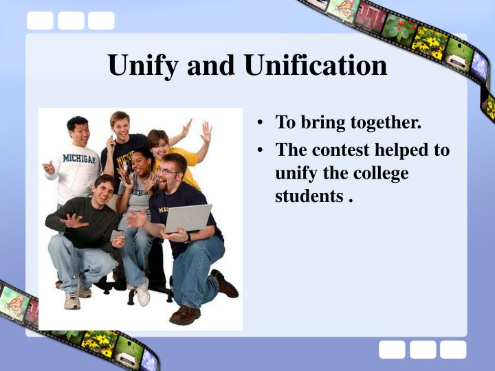 Unify and Unification