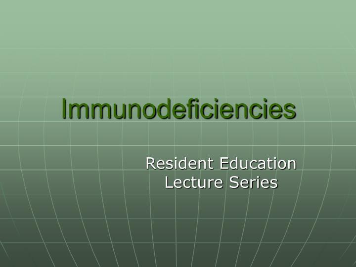 immunodeficiencies n.
