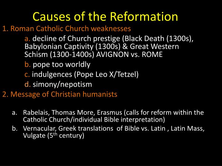 cause of reformation