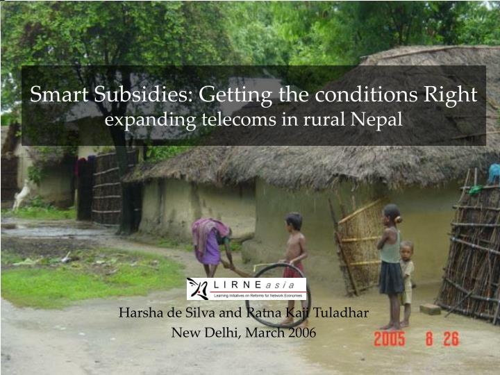 smart subsidies getting the conditions right expanding telecoms in rural nepal n.