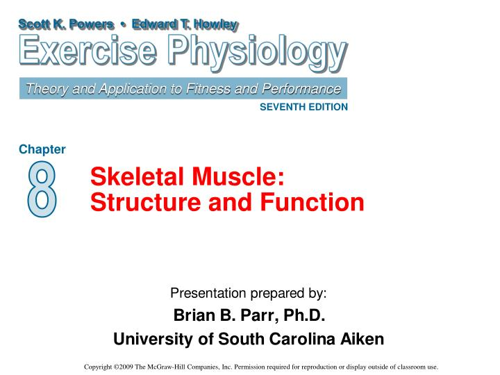 skeletal muscle structure and function n.