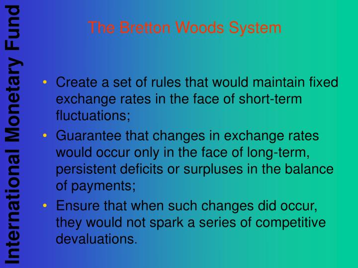 Ppt The Bretton Woods System Powerpoint Presentation Id3320008