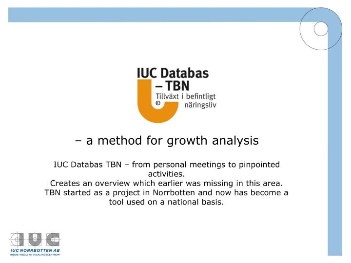 – a method for growth analysis
