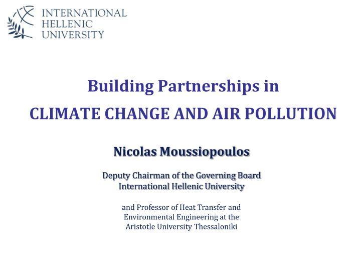 Building partnerships in climate change and air pollution