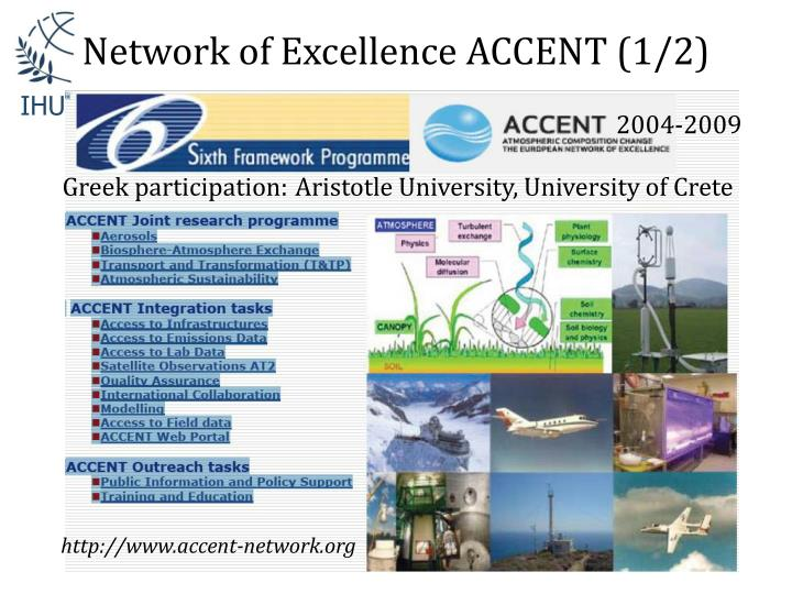 Network of Excellence ACCENT (1/2)